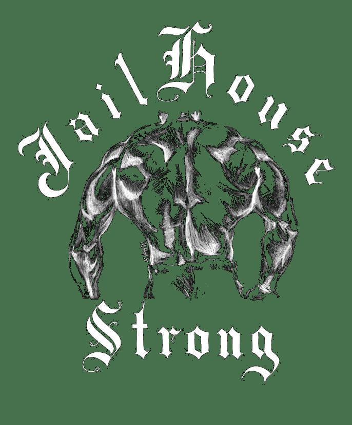 jailhouseStrong1